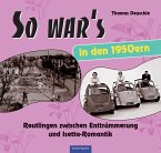 So war's in den 1950ern