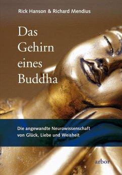Das Gehirn eines Buddha - Hanson, Rick;Mendius, Richard