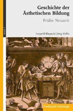 Geschichte der ästhetishen Bildung. Frühe Neuzeit