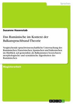 Das Rumänische im Kontext der Balkansprachbund-Theorie