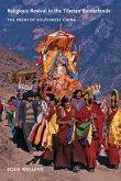 Religious Revival in the Tibetan Borderlands: The Premi of Southwest China
