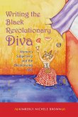 Writing the Black Revolutionary Diva