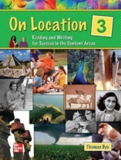 On Location 3: Reading and Writing for Success in the Content Areas