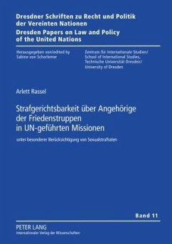 Strafgerichtsbarkeit über Angehörige der Friedenstruppen in UN-geführten Missionen - Rassel, Arlett