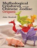 Mythological Creatures and the Chinese Zodiac Origami