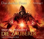 Das dunkle Feuer / Die Zauberer Bd.3 (6 Audio-CDs)