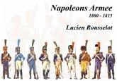 Napoleons Armee 1800 - 1815