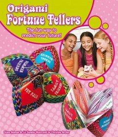 Origami Fortune Tellers: The Fun Way to Predict Your Future] - Heiman, Diane; Suneby, Elizabeth
