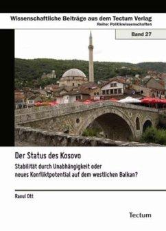 Der Status des Kosovo - Ott, Raoul