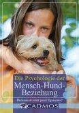 Die Psychologie der Mensch-Hund-Beziehung