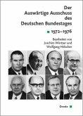 Der Auswärtige Ausschuss des Deutschen Bundestages. Sitzungsprotokolle seit 1949