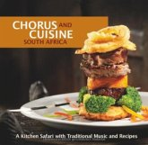 Chorus and Cuisine South Africa