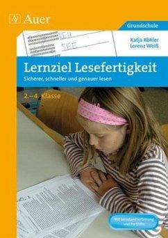 Lernziel Lesefertigkeit - Köhler, Katja; Weiß, Lorenz