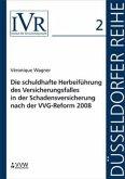 Die schuldhafte Herbeiführung des Versicherungsfalles in der Schadensversicherung nach der VVG-Reform 2008