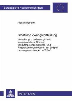 Staatliche Zwangsfortbildung - Ningelgen, Alexa