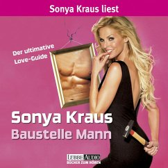 Baustelle Mann - Der ultimative Love-Guide (Ungekürzt) (MP3-Download) - Kraus, Sonya