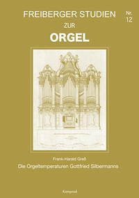 Freiberger Studien zur Orgel 12