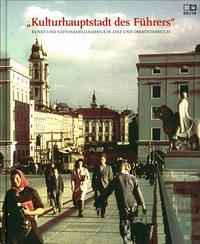 Kulturhauptstadt des Führers