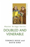 Doubled and Venerable: Further Miracles of Card Play