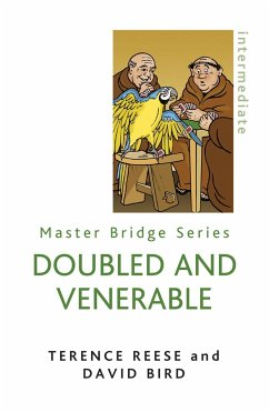 Doubled and Venerable: Further Miracles of Card Play - Bird, David; Terence, Reese