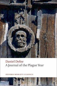 A Journal of the Plague Year - Defoe, Daniel