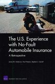 The U.S. Experience with No-Fault Automobile Insurance: A Retrospective