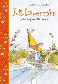 Jeder Tag ein Abenteuer / Juli Löwenzahn Bd.1