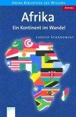 Afrika - Ein Kontinent im Wandel / Aktuell