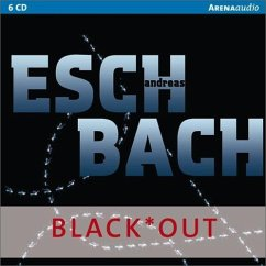 Black*Out / Out Trilogie Bd.1 (6 Audio-CDs) - Eschbach, Andreas