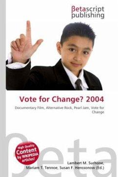 Vote for Change? 2004