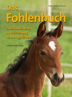 Das Fohlenbuch - Strauch, Silvia Chr.