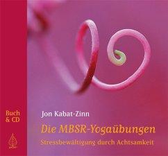 Die MBSR-Yogaübungen - Kabat-Zinn, Jon