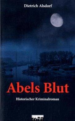 Abels Blut - Alsdorf, Dietrich
