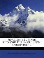 Fragmente Zu Einer Geologie Der Insel Luzon (Philippinen).