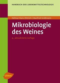 Mikrobiologie des Weines - Dittrich, Helmut H.