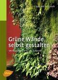 Grüne Wände selbst gestalten