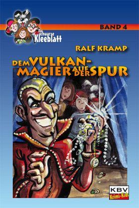 Buch-Reihe Das schwarze Kleeblatt von Ralf Kramp