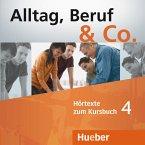 2 Audio-CDs zum Kursbuch / Alltag, Beruf & Co. Bd.4