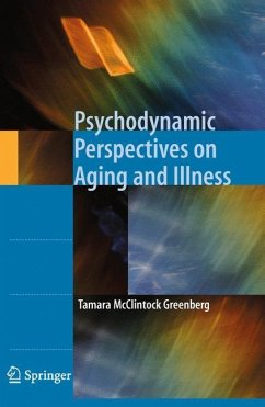 Psychodynamic Perspectives on Aging and Illness - Greenberg, Tamara McClintock