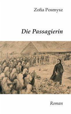 Die Passagierin - Posmysz, Zofia