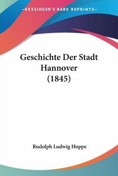 Geschichte Der Stadt Hannover (1845)
