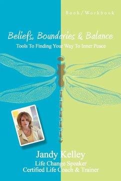 Beliefs, Boundaries & Balance