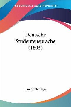 Deutsche Studentensprache (1895)