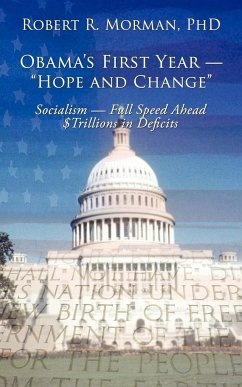 """Obama's First Year - """"Hope and Change"""""""