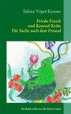 Frieda Frosch und Konrad Kröte