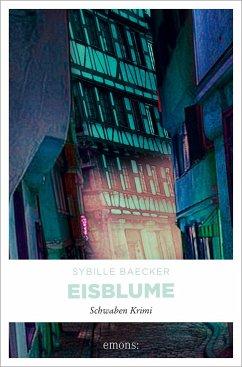 Eisblume - Baecker, Sybille