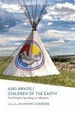 Aski Awasis/Children of the Earth