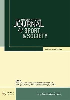 The International Journal of Sport and Society: Volume 1, Number 1