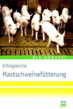 Erfolgreiche Mastschweinenefütterung