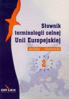 Wörterbuch für Zollterminologie. Polnisch-Deutsch - Kapusta, Piotr